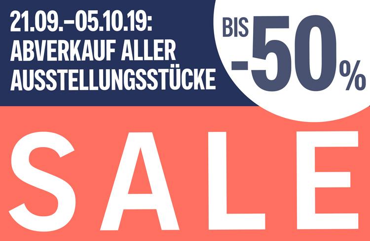 21.09.-5.10.2019: Abverkauf aller Ausstellungsstücke! Bis -50%!